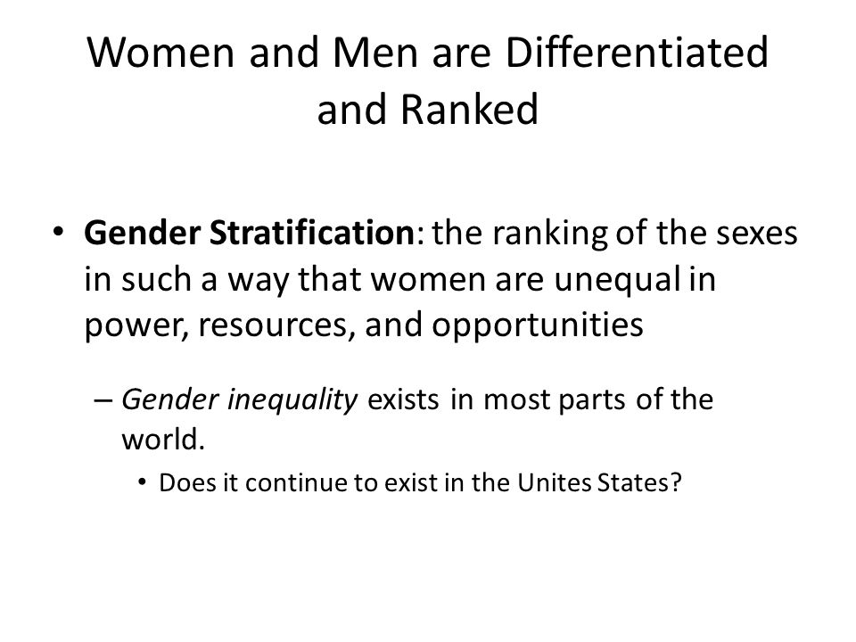 Women and Men are Differentiated and Ranked