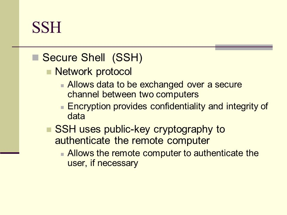 Secure Shell From: SSH Secure Shell From: - ppt video online