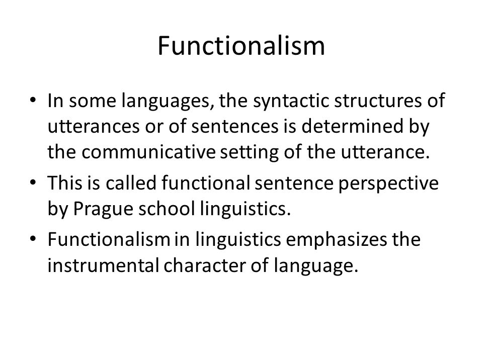 Weakness of Structural linguistics Functionalism - ppt video online