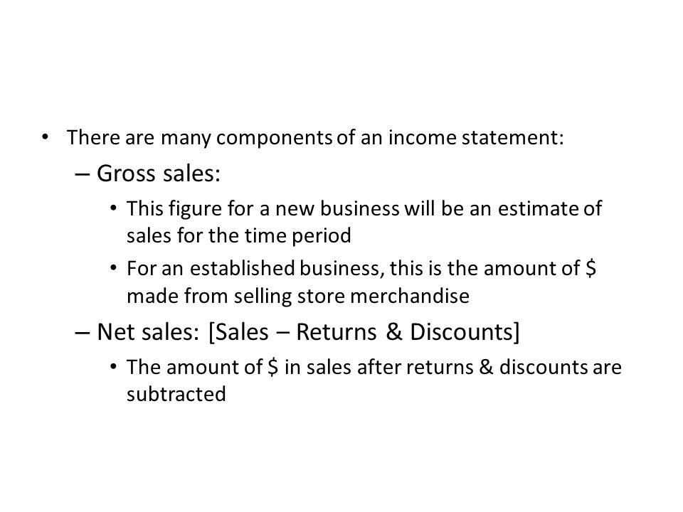 Net sales: [Sales – Returns & Discounts]