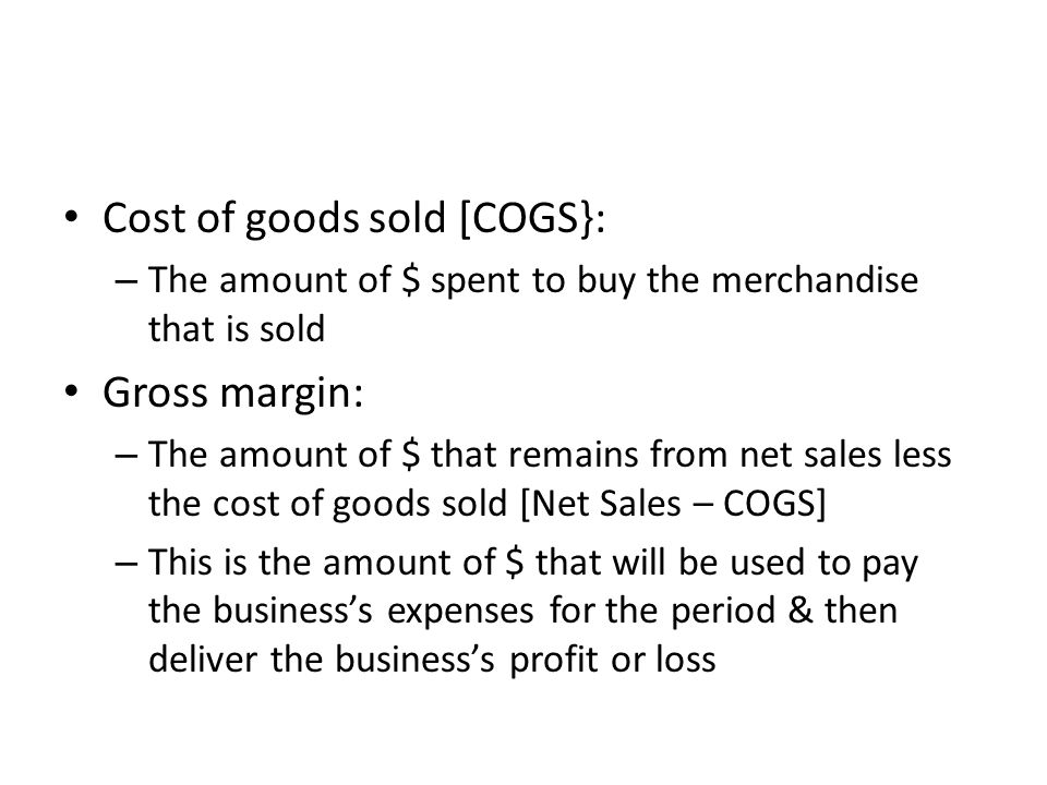 Cost of goods sold [COGS}: