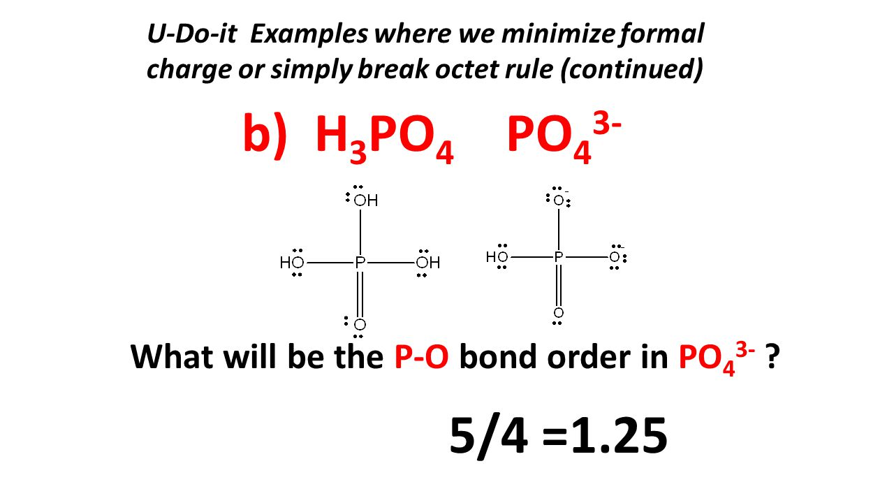 b) h3po4 po43- 5/4 =1 25 what will be the p-o bond