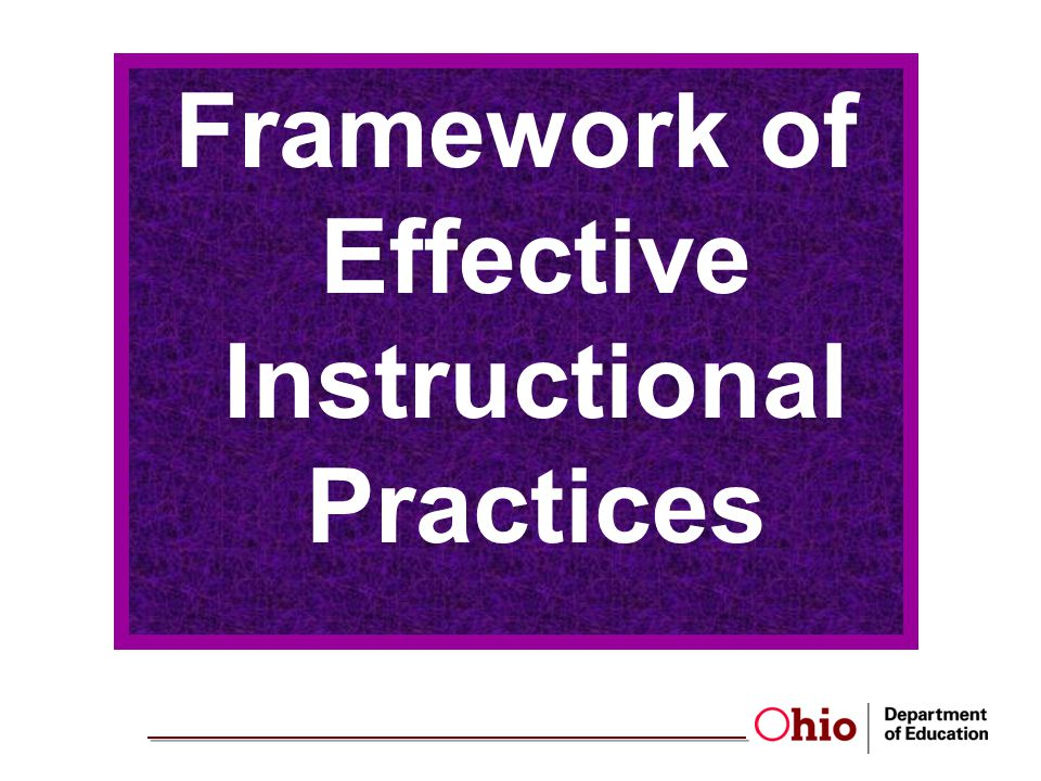 Framework of Effective Instructional Practices