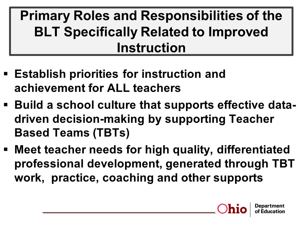 Primary Roles and Responsibilities of the BLT Specifically Related to Improved Instruction