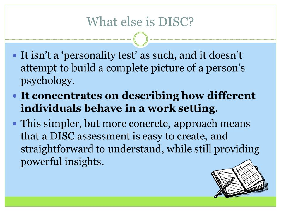 DISC Assessments WHAT YOU SHOULD KNOW & HOW YOU CAN USE IT - ppt