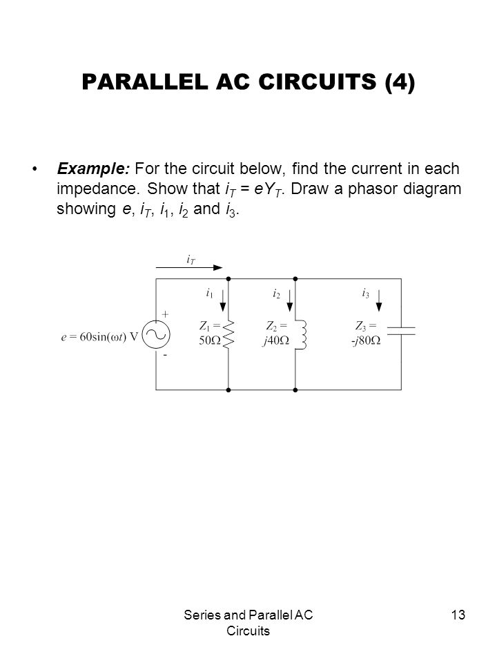 Series And Parallel Ac Circuits Ppt Video Online Download
