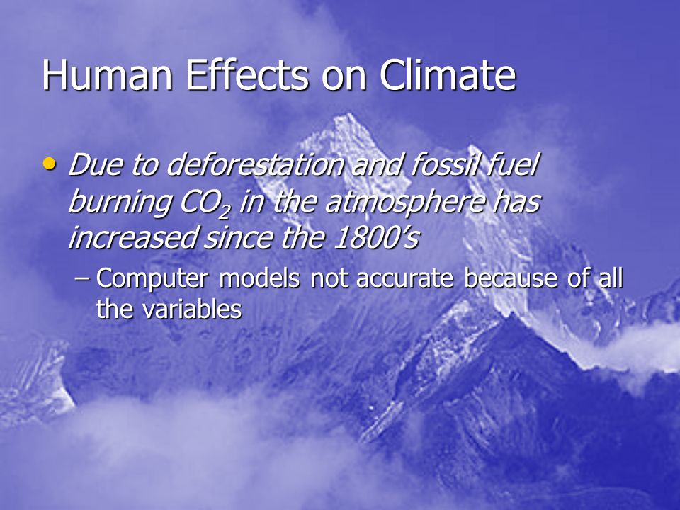 Human Effects on Climate