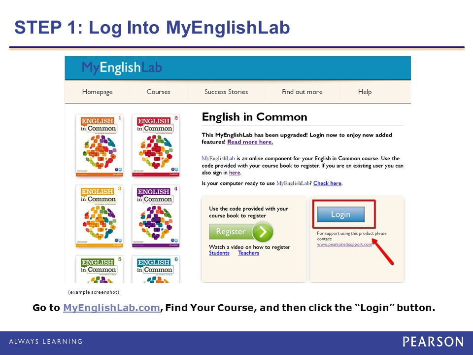 STEP 1: Log Into MyEnglishLab
