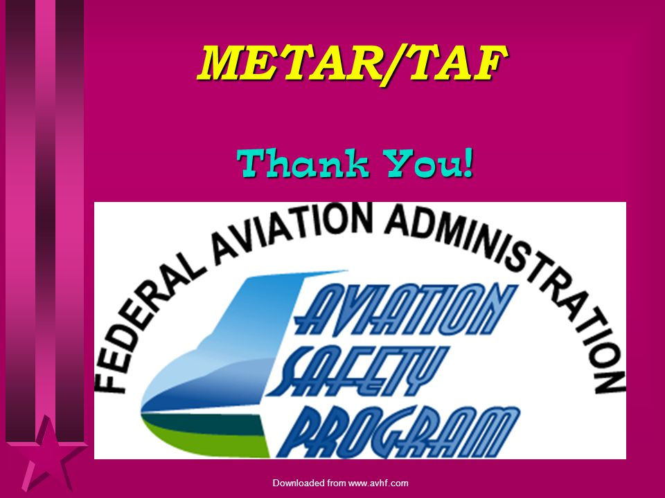 METAR/TAF Thank You!