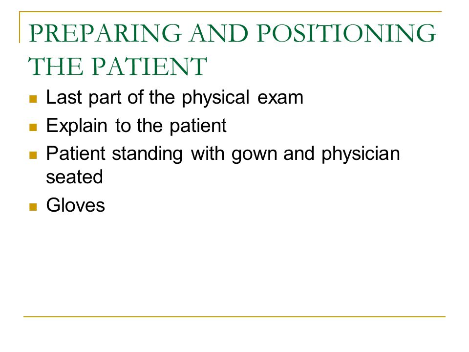 PREPARING AND POSITIONING THE PATIENT