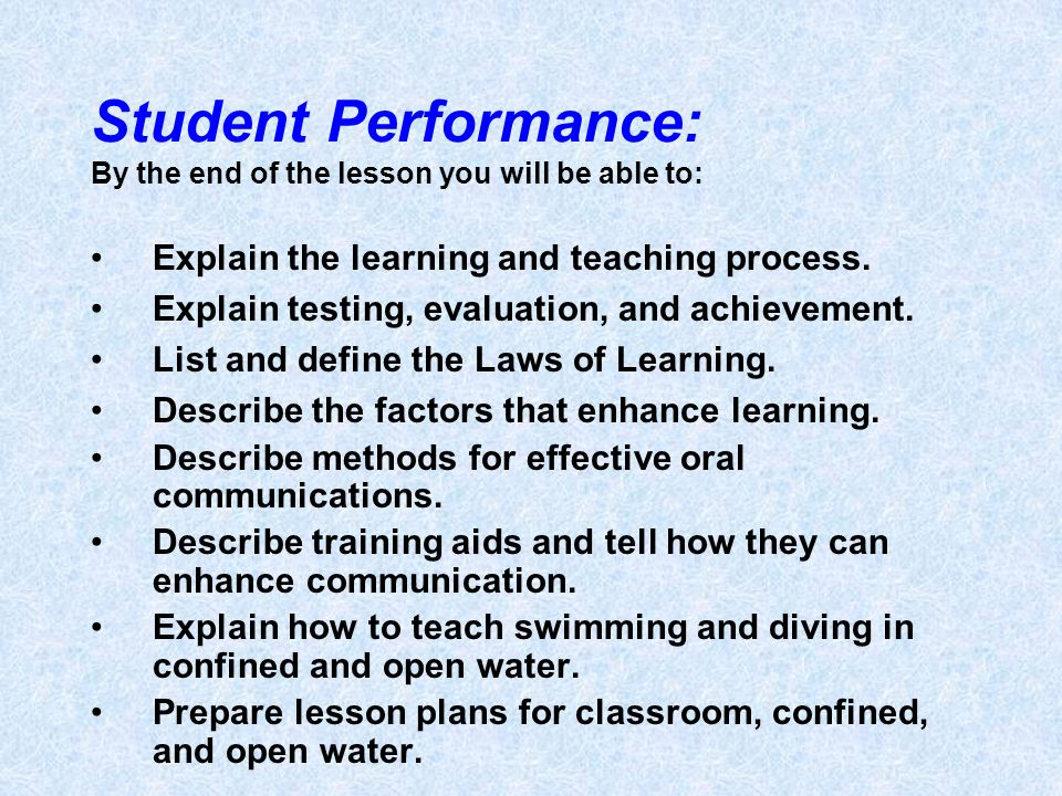 Student Performance: By the end of the lesson you will be able to:
