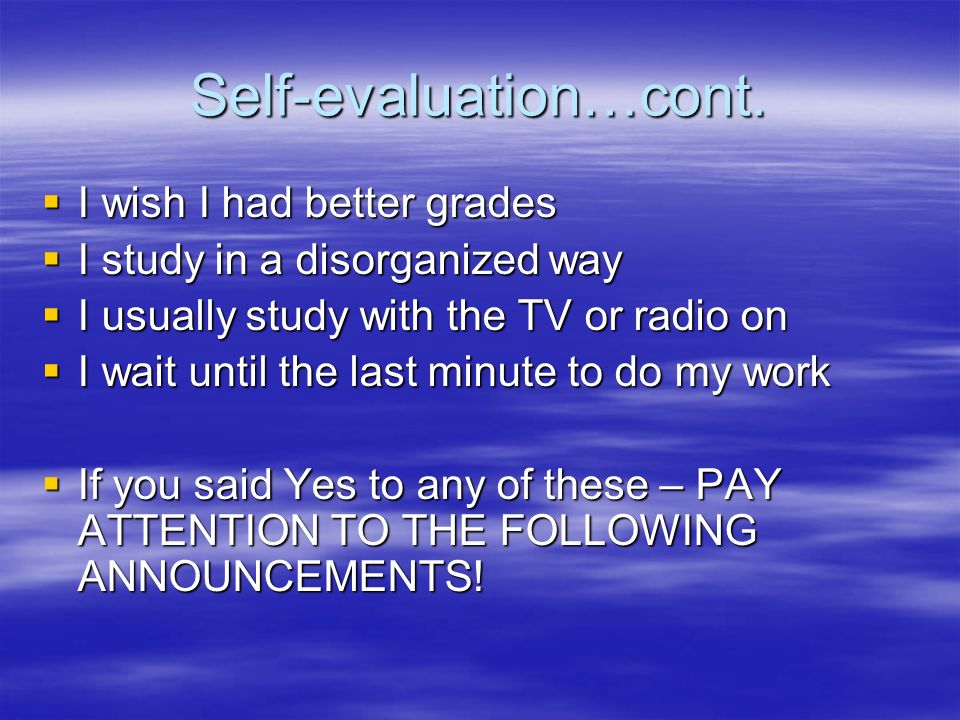 Self-evaluation…cont.