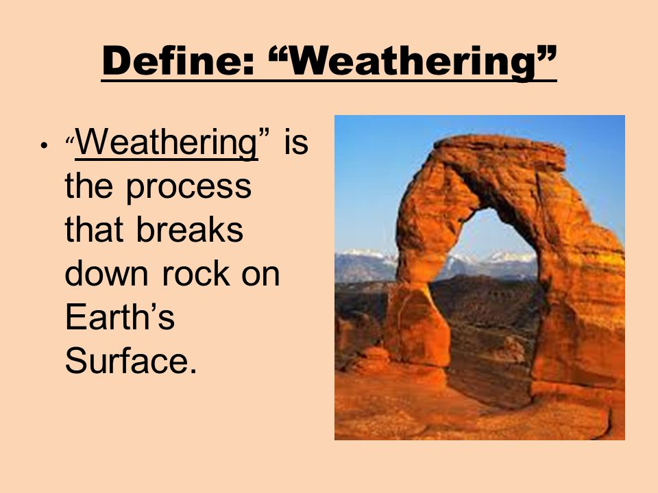 8 1 rocks and weathering how do rocks and weathering affect earth s