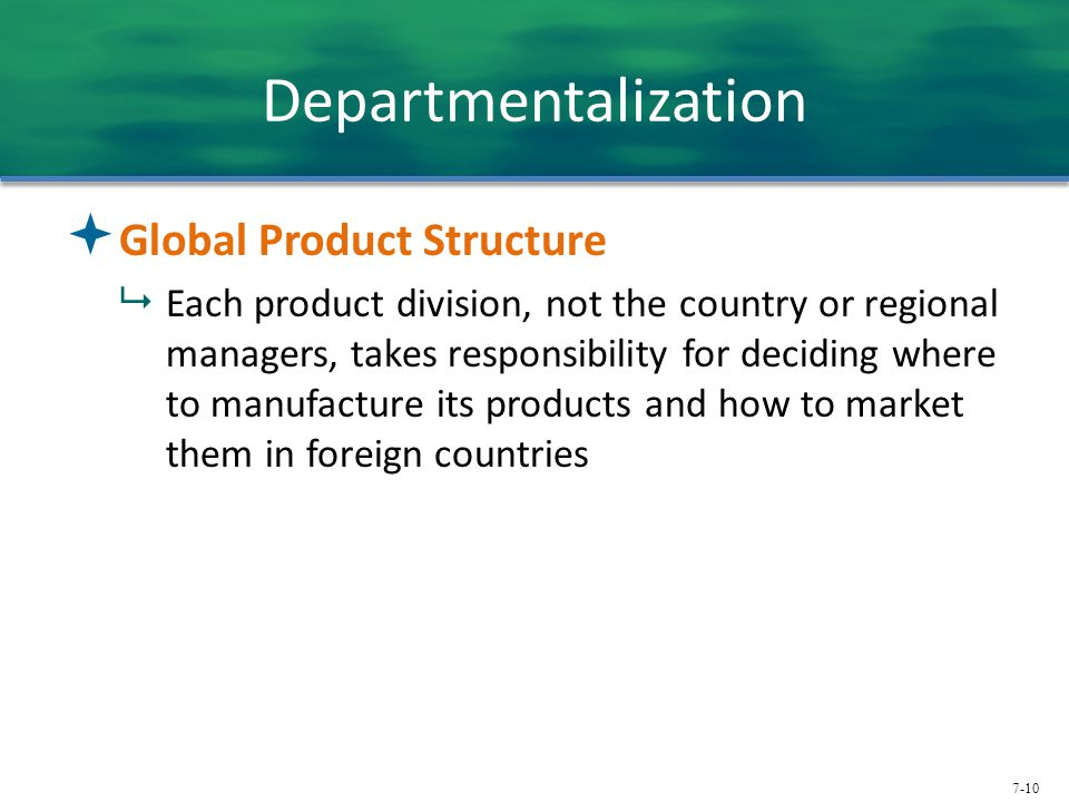 Departmentalization Global Product Structure