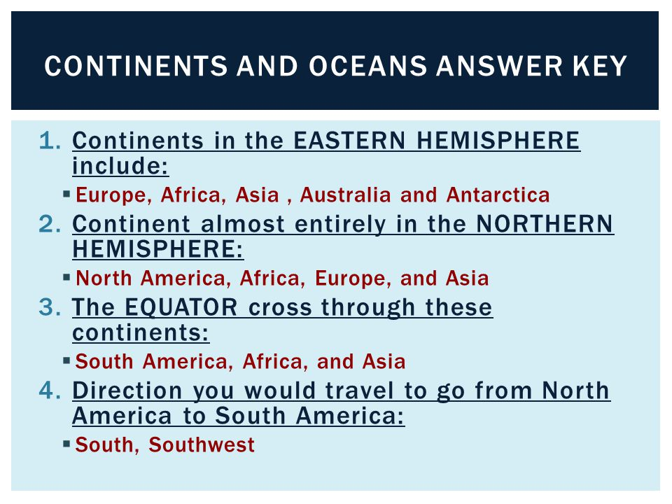Continents and Oceans Answer Key