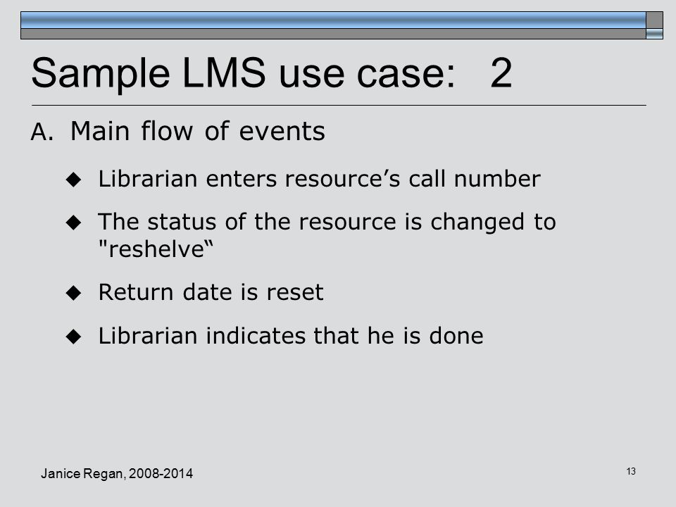 Sample LMS use case: 2 Main flow of events