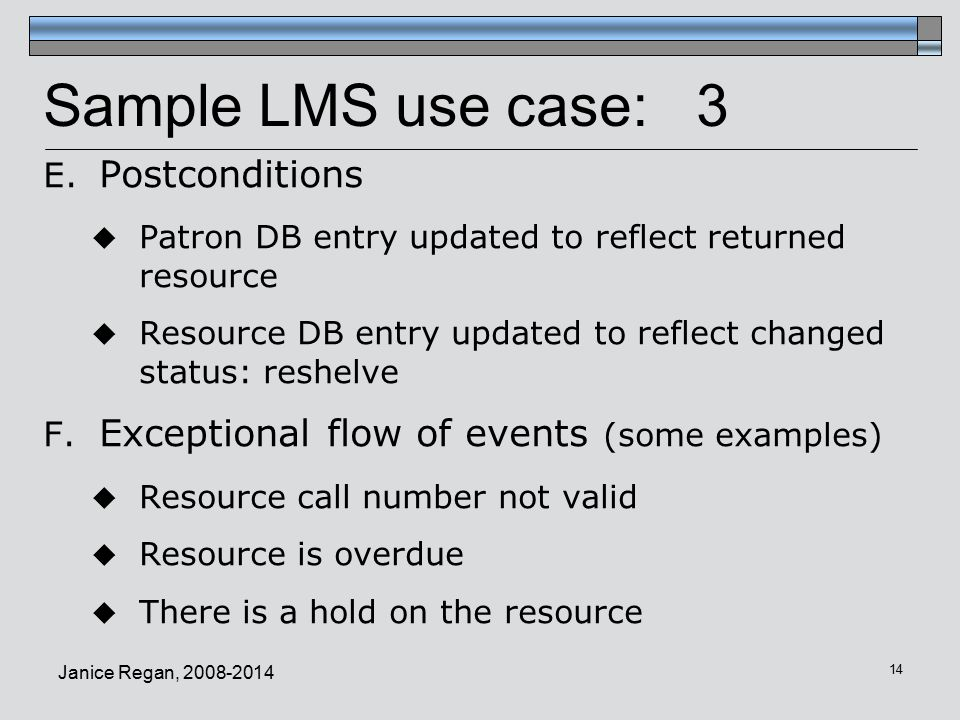 Sample LMS use case: 3 Postconditions