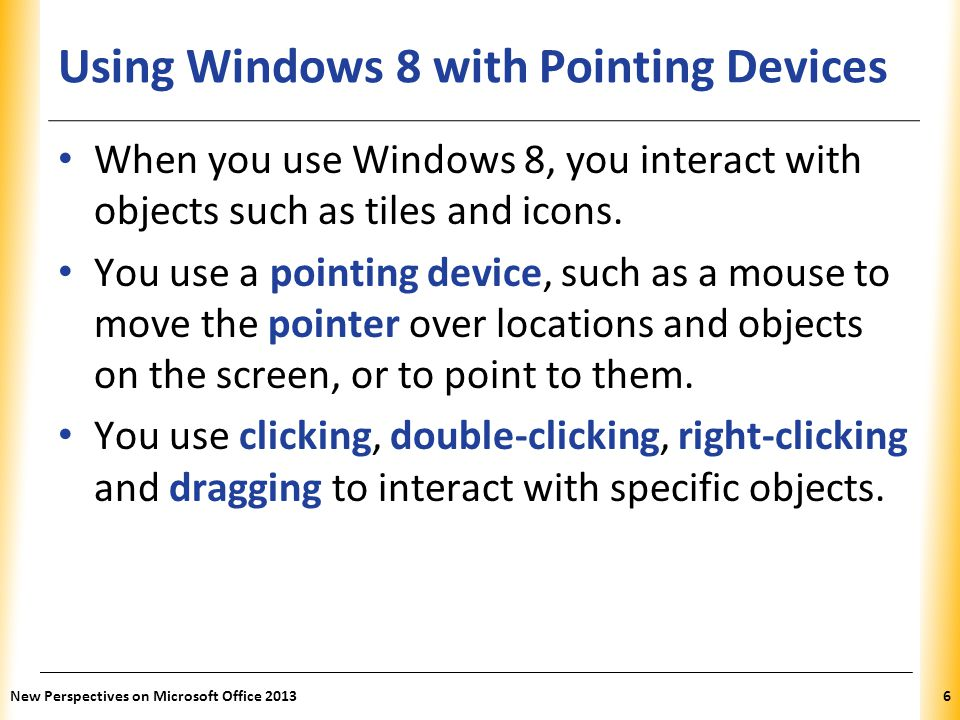 Using Windows 8 with Pointing Devices