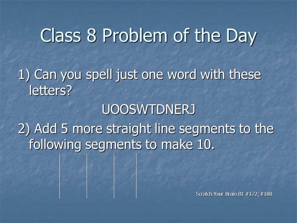 words you can spell with these letters class 1 problem of the day ppt 25781 | Class 8 Problem of the Day