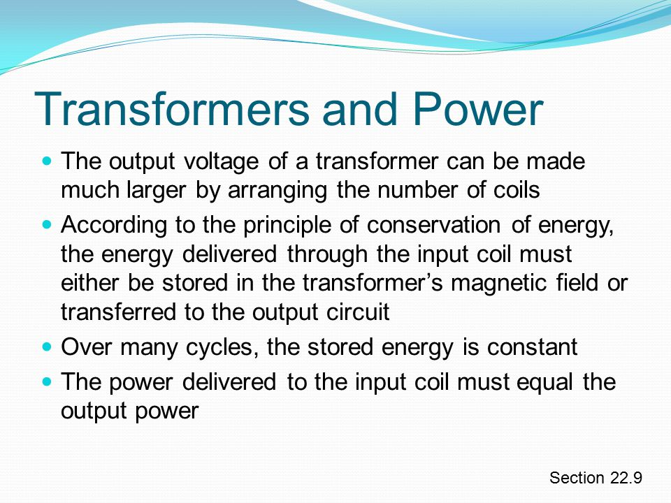 Transformers and Power