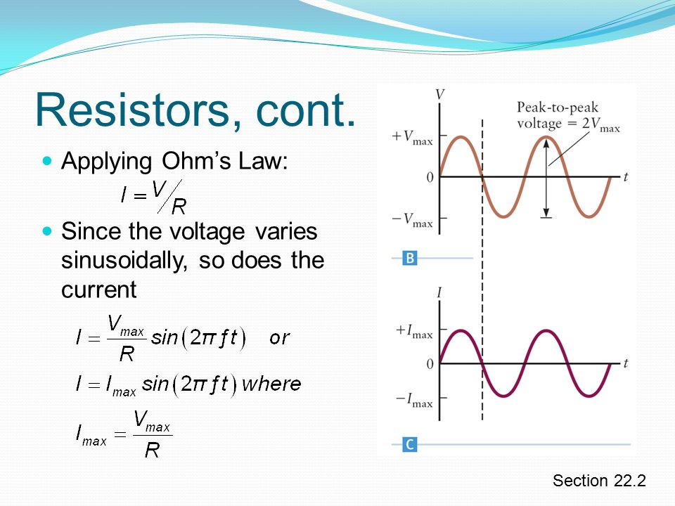 Resistors, cont. Applying Ohm's Law: