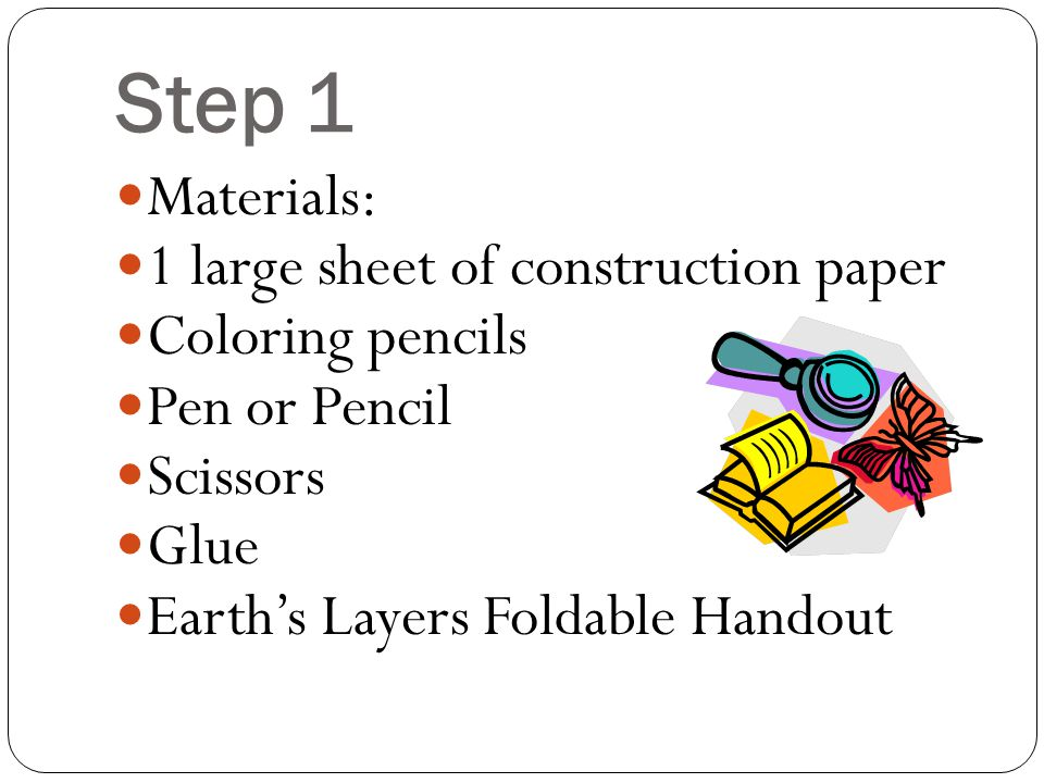 Step 1 Materials Large Sheet Of Construction Paper Coloring Pencils