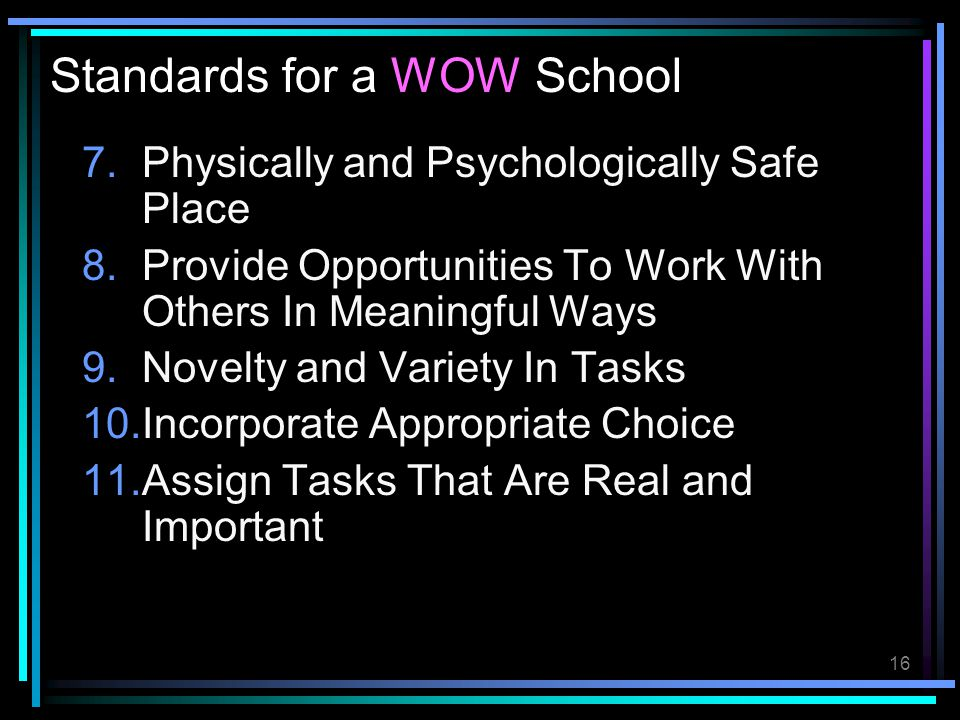 Standards for a WOW School