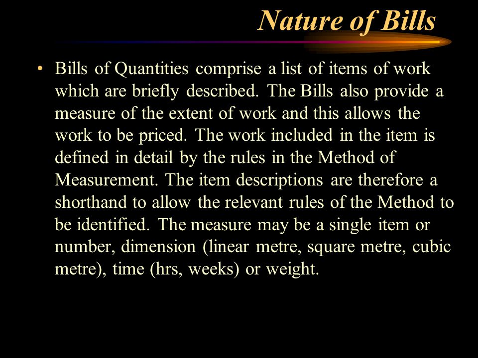 Tm 330 lecture 5b preparation of bills of quantities ppt video nature of bills thecheapjerseys Image collections