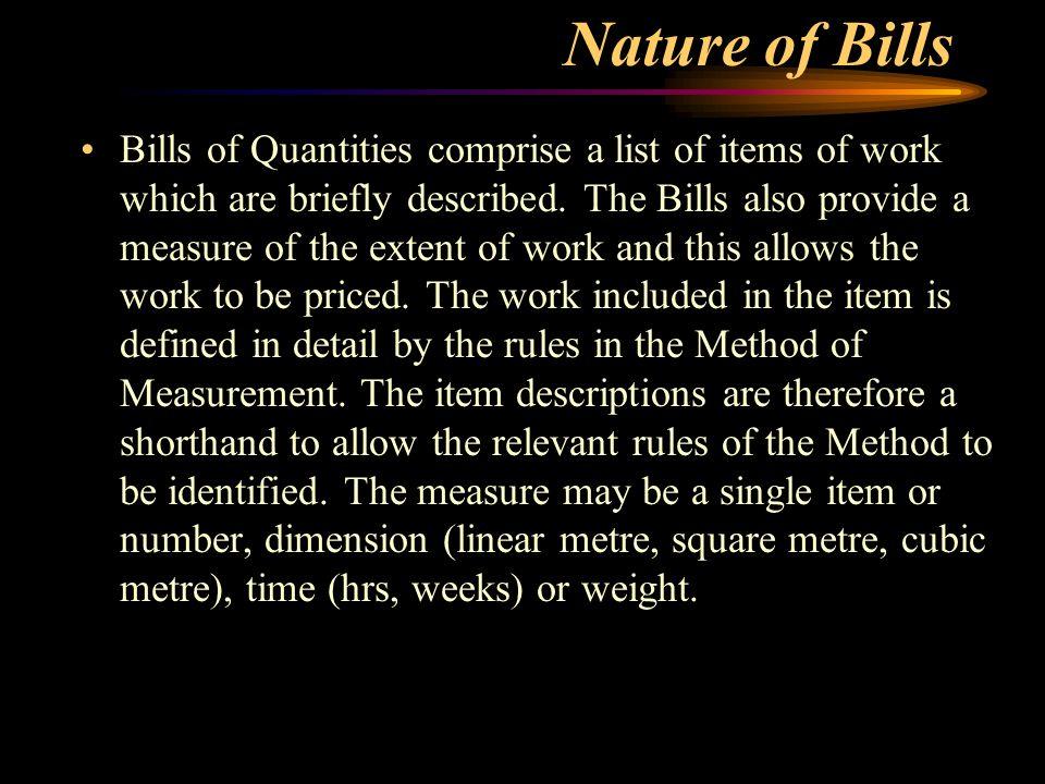 Tm 330 lecture 5b preparation of bills of quantities ppt video nature of bills altavistaventures Choice Image