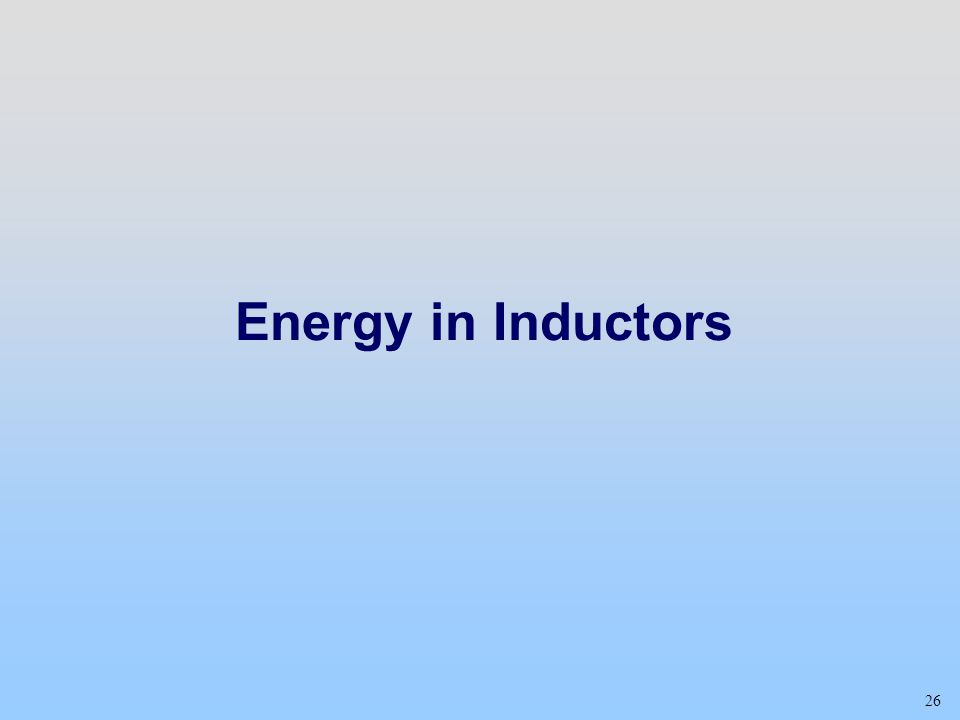 Energy in Inductors Class 23