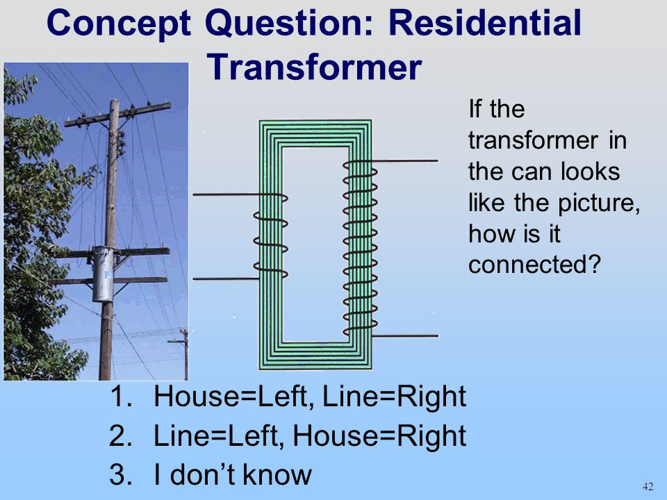 Concept Question: Residential Transformer
