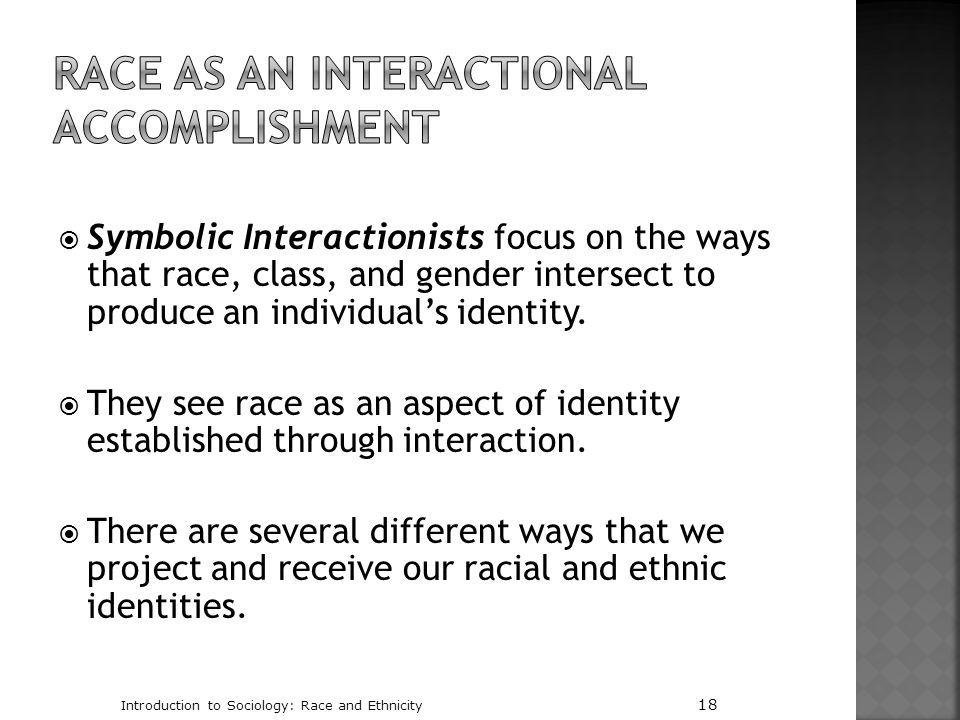 Race as an Interactional Accomplishment