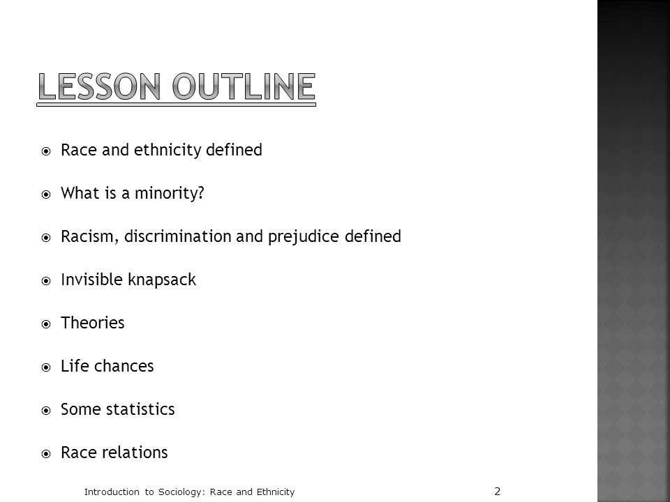 Lesson Outline Race and ethnicity defined What is a minority