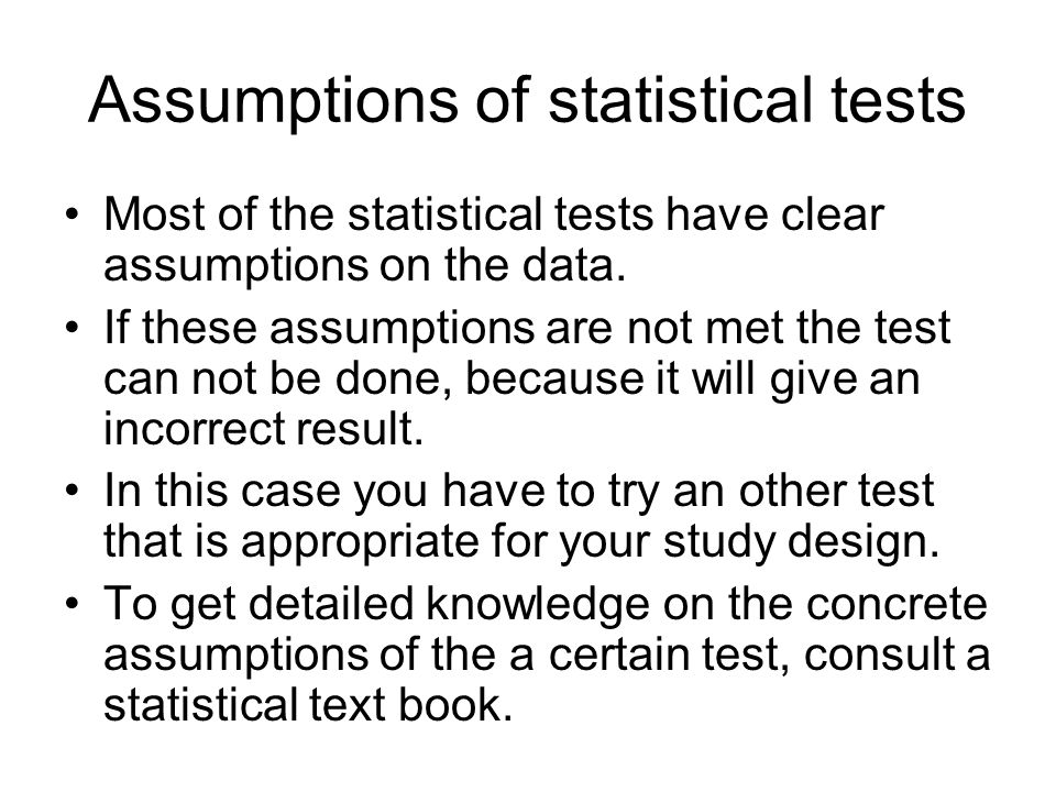 Assumptions of statistical tests