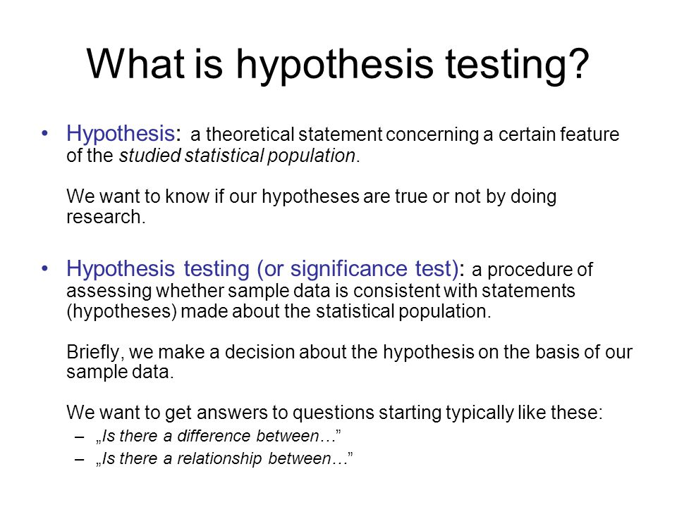 What is hypothesis testing