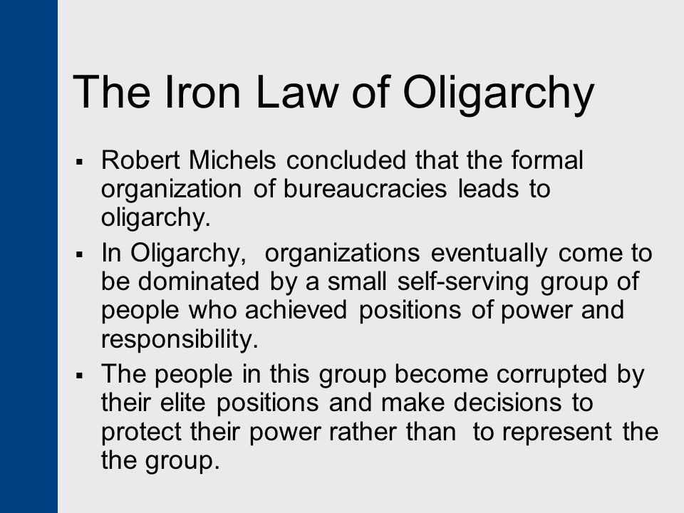 The Iron Law of Oligarchy