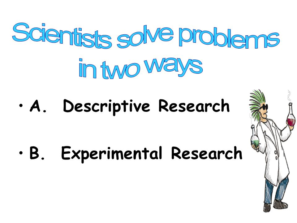 Scientists solve problems