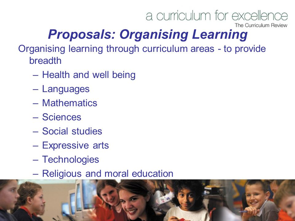 Proposals: Organising Learning