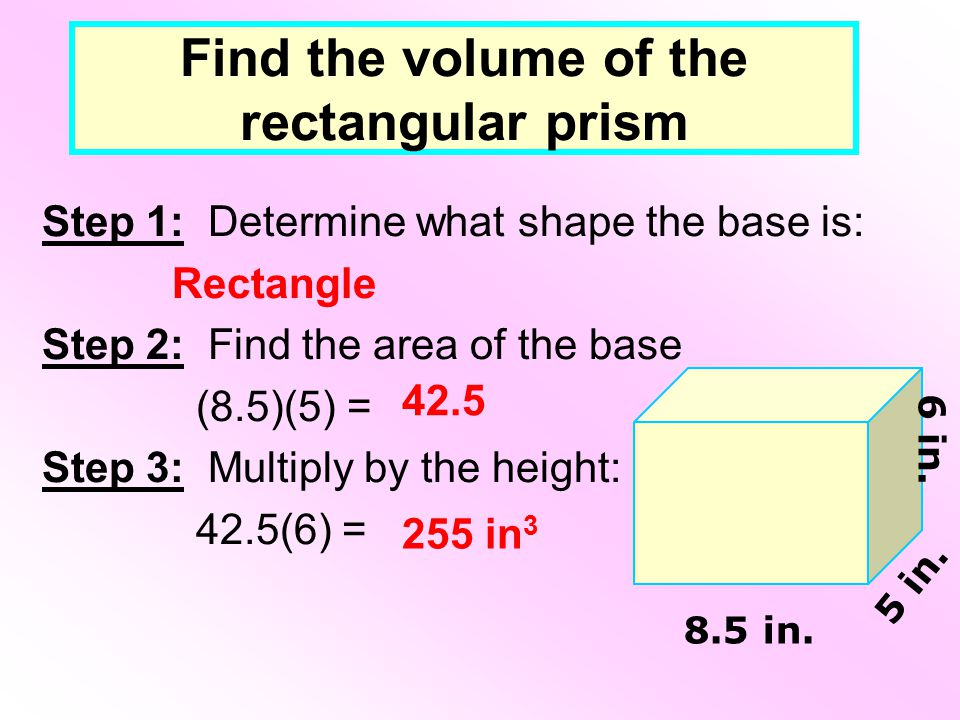 Find the volume of the rectangular prism