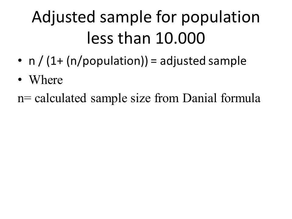 Adjusted sample for population less than