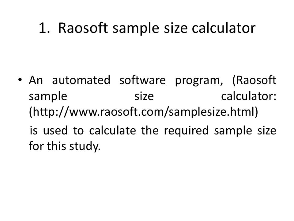 1. Raosoft sample size calculator