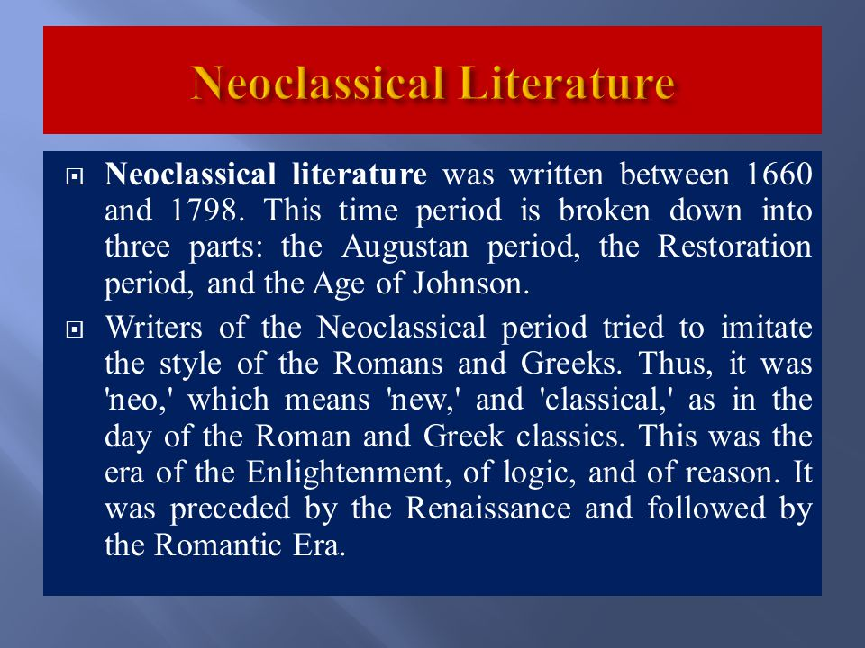 characteristics of neoclassical age