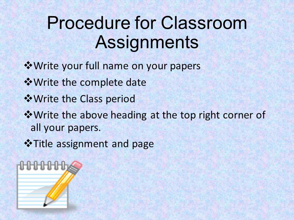 Procedure for Classroom Assignments