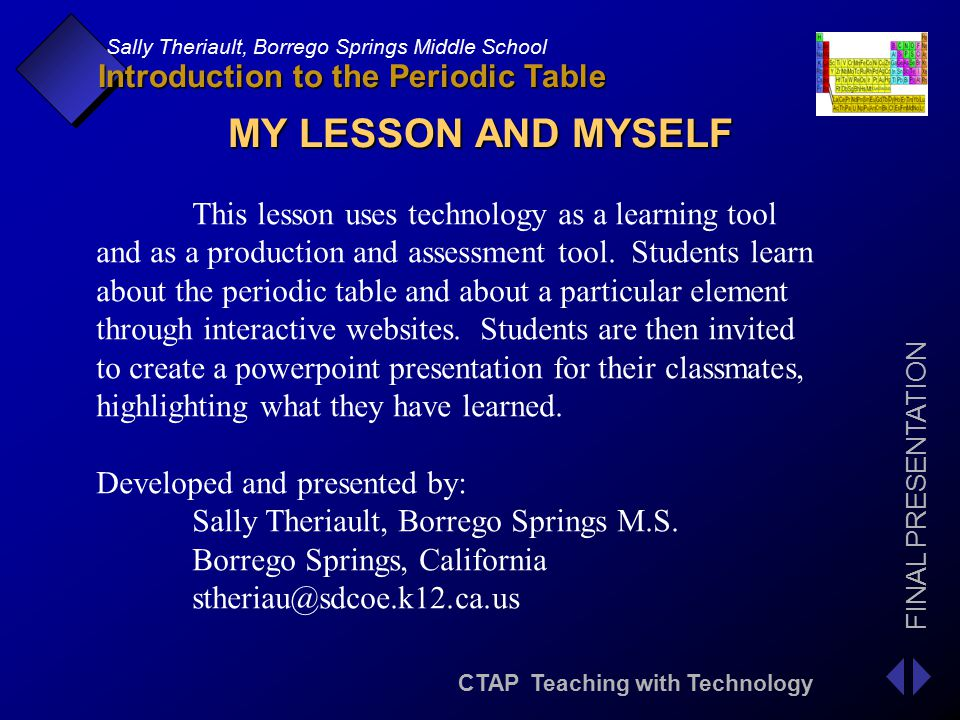 Introduction to the periodic table ppt download my lesson and myself this lesson uses technology as a learning tool urtaz Image collections