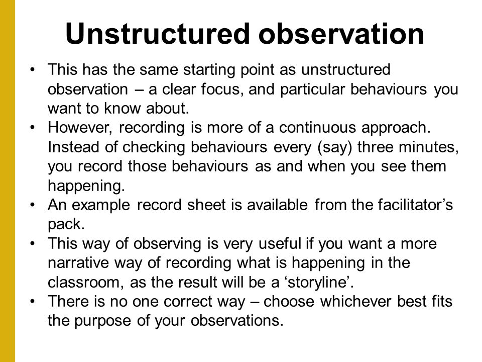 Unstructured observation