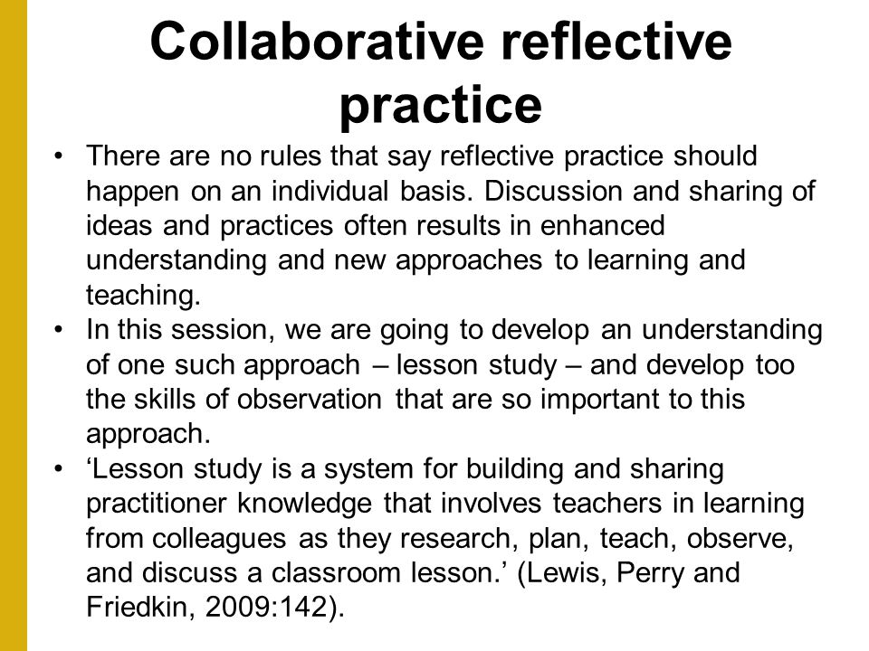 Collaborative reflective practice