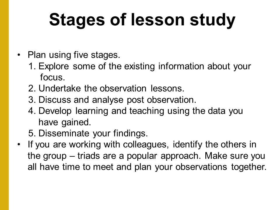 Stages of lesson study Plan using five stages.