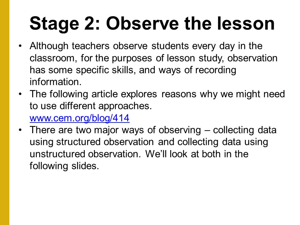 Stage 2: Observe the lesson