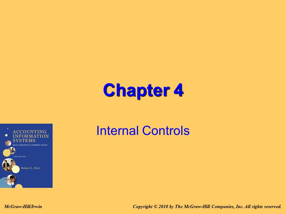 Chapter 4 Internal Controls McGraw-Hill/Irwin