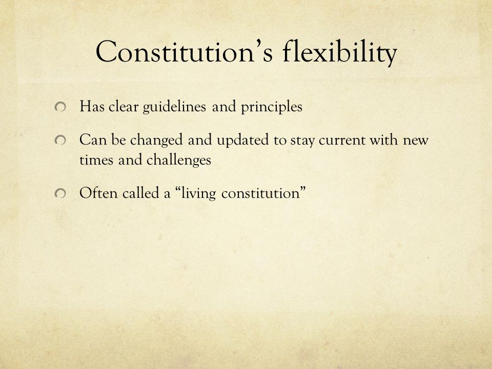 Constitution's flexibility